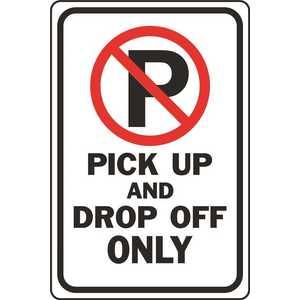 Hy-Ko Products Co HW-301 HY-KO 12 in. x 18 in. Pick Up And Drop Off No Parking Sign