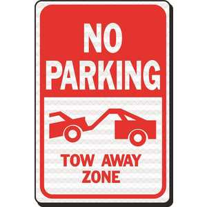 HY-KO PRODUCTS HW-27HDR 12 in. x 18 in. No Parking Tow Away Zone Heavy-Duty Reflective Sign RED / WHITE