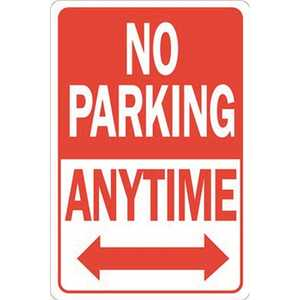 HY-KO PRODUCTS HW-1HD 12 in. x 18 in. No Parking Anytime Heavy-Duty Sign