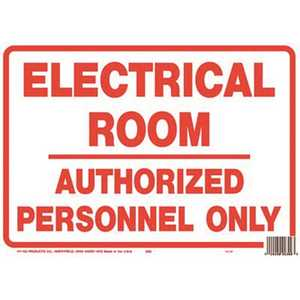 HY-KO PRODUCTS 595 10 in. x 14 in. Polystyrene Electrical Room Authorized Personnel Only Sign