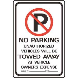 HY-KO PRODUCTS HW-43 18 in. x 12 in. Aluminum No Parking Unauthorized Vehicles Towed Sign