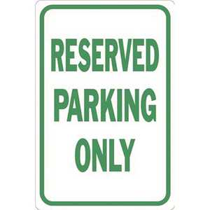 HY-KO PRODUCTS HW-101 12 in. x 18 in. Reserved Parking Only Sign