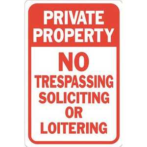 HY-KO PRODUCTS HW-205 12 in. x 18 in. Private Property No Soliciting Not Loitering No Trespassing Sign