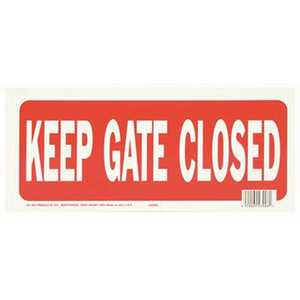 HY-KO PRODUCTS 23008 Keep Gate Closed Sign