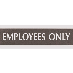 """Headline USS4760 Century Series 9 in. x 1/2 in. x 3 in. Black/Silver """"EMPLOYEES ONLY"""" Office Sign"""
